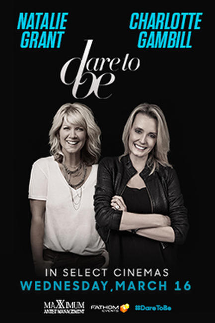 Dare to Be: Natalie Grant & Charlotte Gambill Photos + Posters