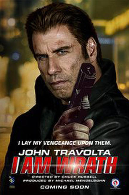 I Am Wrath Photos + Posters