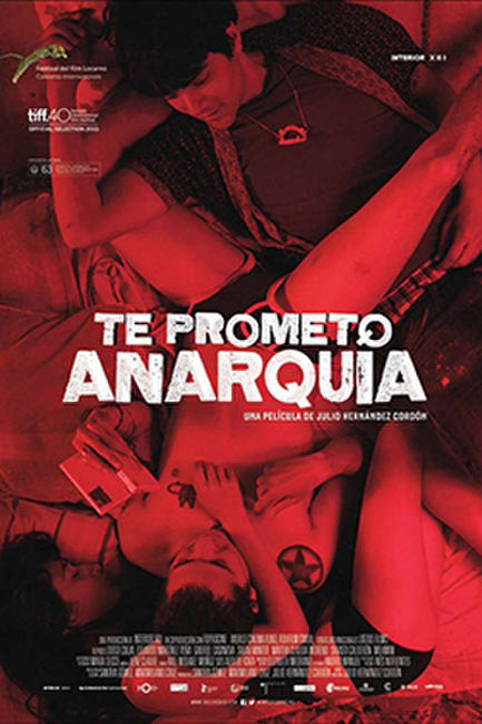 Hola Mexico: I Promise You Anarchy Photos + Posters