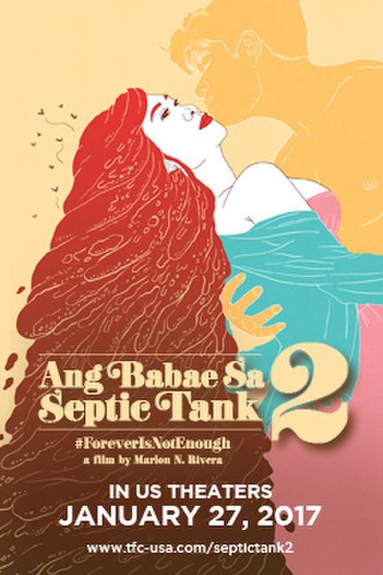 Ang Babae sa Septic Tank 2 Photos + Posters