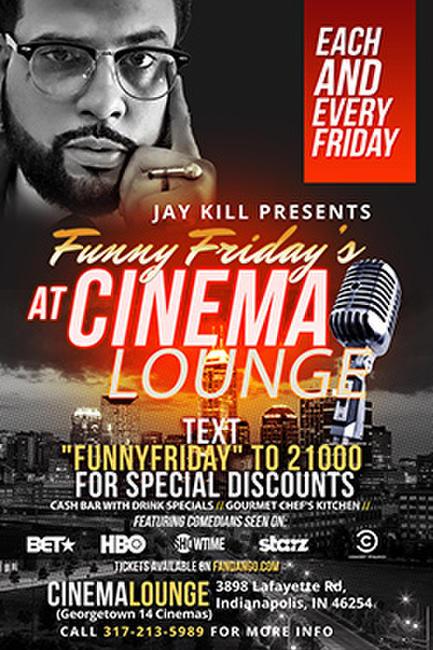 Jay Kill Presents: Funny Fridays Photos + Posters