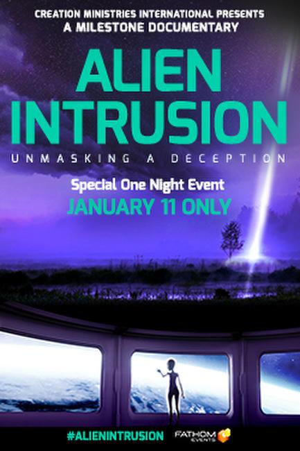 Alien Intrusion: Unmasking a Deception Photos + Posters