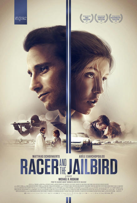 Racer and the Jailbird Photos + Posters