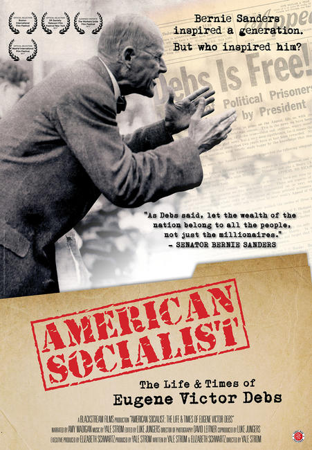 American Socialist: The Life and Times of Eugene Victor Debs Photos + Posters