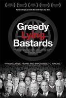 Greedy Lying Bastards