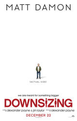 Downsizing showtimes and tickets