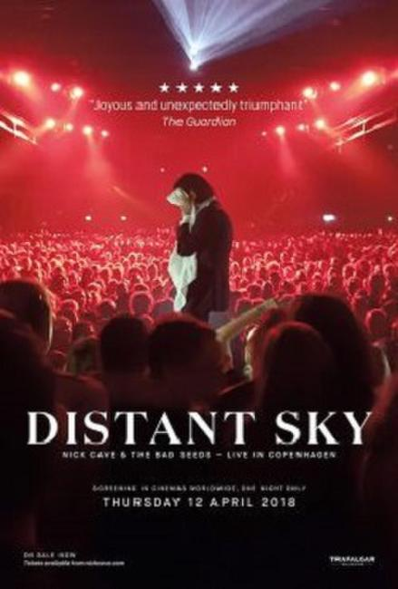 DISTANT SKY: NICK CAVE AND THE BAD SEEDS LIVE IN COPENHAGEN Photos + Posters