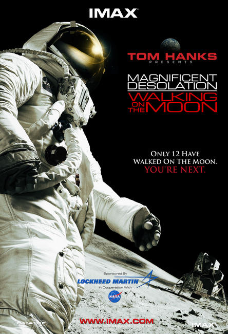 Magnificent Desolation: Walking on the Moon Photos + Posters