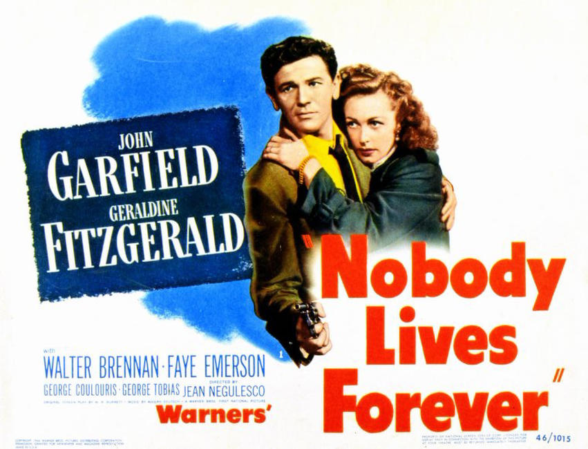 Nobody Lives Forever / Each Dawn I Die Photos + Posters