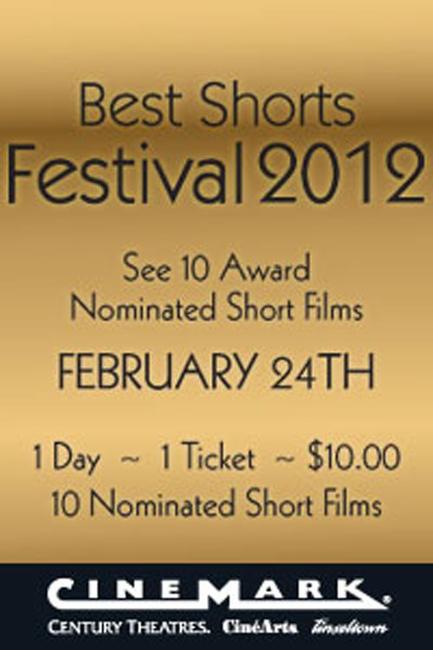 Cinemark's Best Shorts Festival 2012 Photos + Posters