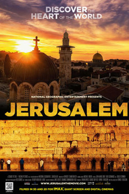 National Geo: Jerusalem IMAX 3D Photos + Posters