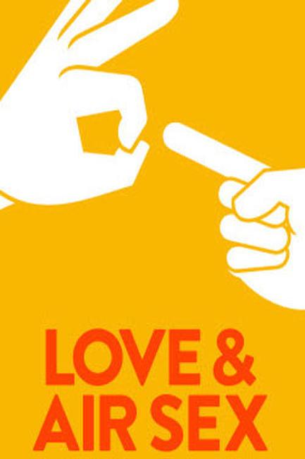 Love & Air Sex Photos + Posters