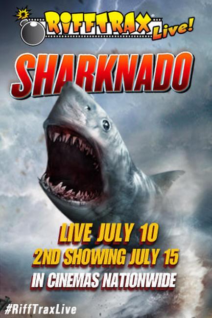 RiffTrax Live: Sharknado 2nd Showing Photos + Posters