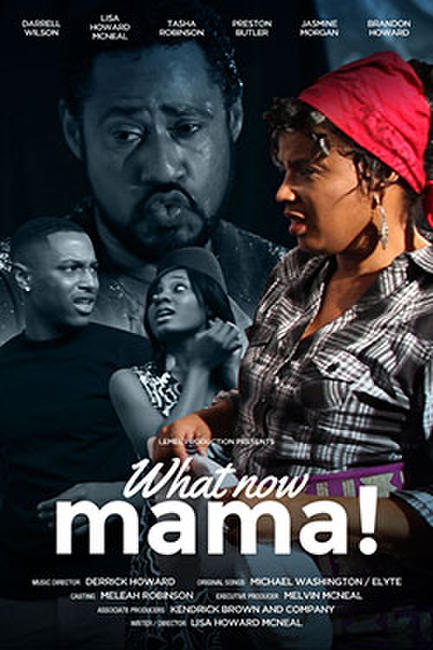 What Now Mama! Photos + Posters