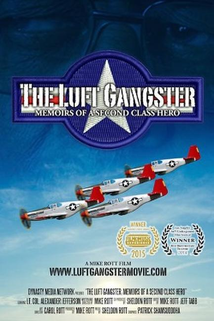 The Luft Gangster: Memoirs of a Second Class Hero Photos + Posters