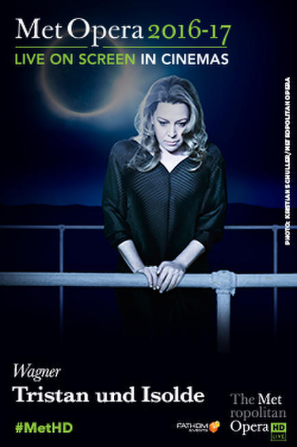 The Metropolitan Opera: Tristan und Isolde Encore Photos + Posters