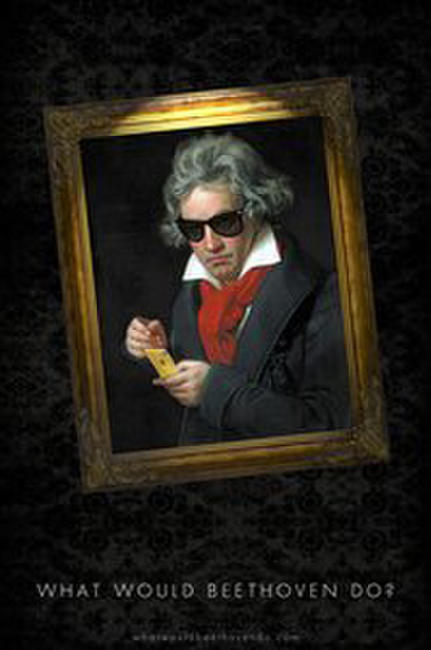 What Would Beethoven Do? Photos + Posters