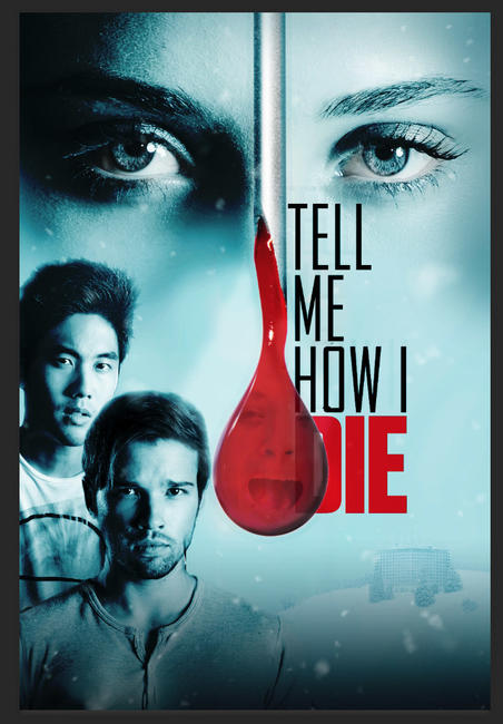 Tell Me How I Die Photos + Posters