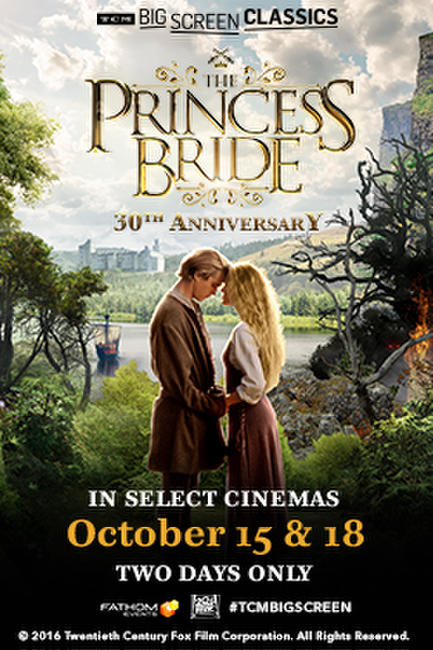 The Princess Bride 30th Anniversary (1987) presented by TCM Photos + Posters