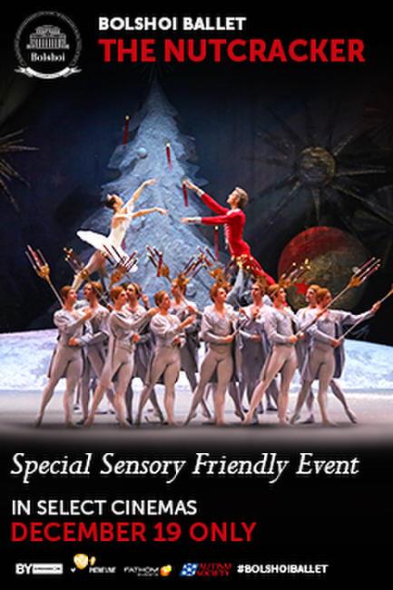 Bolshoi Ballet: The Nutcracker (2016) Sensory Friendly Event Photos + Posters