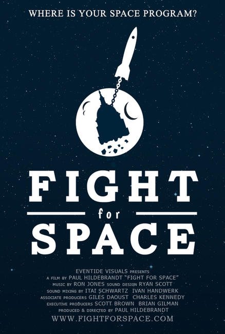 Fight for Space Photos + Posters