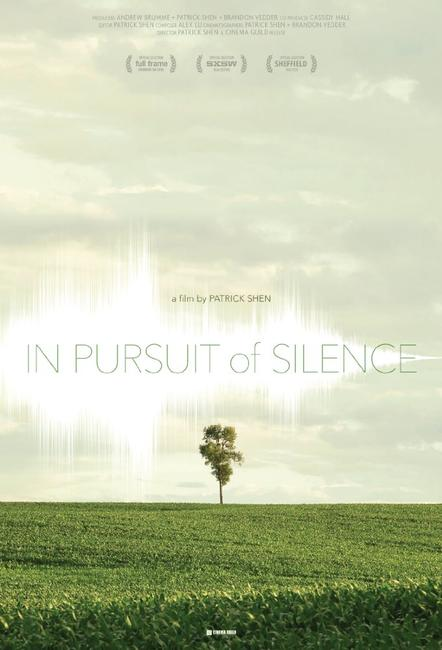 In Pursuit of Silence Photos + Posters