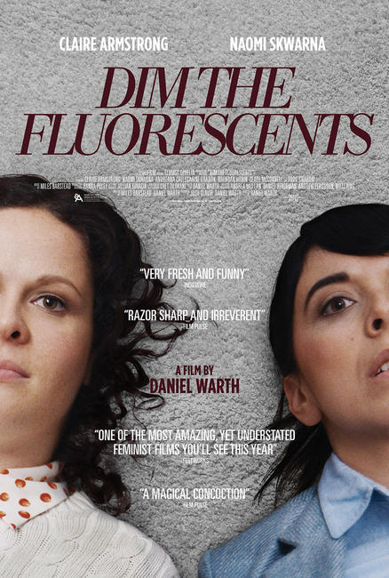 Dim the Fluorescents Photos + Posters