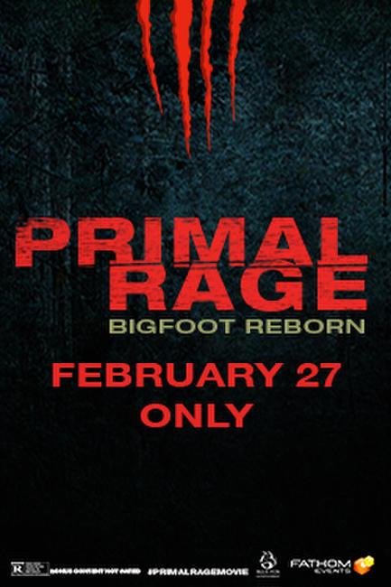 PRIMAL RAGE - Bigfoot Reborn Photos + Posters