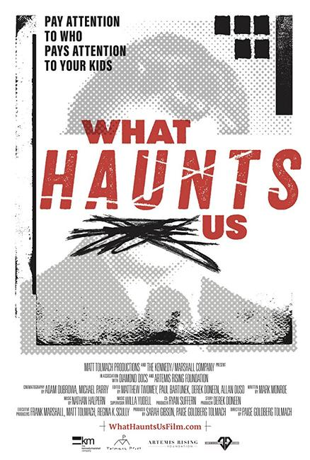 What Haunts Us Photos + Posters