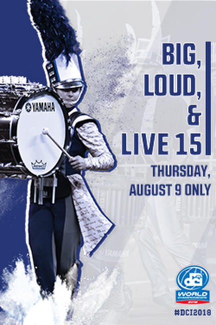 DCI 2018: Big, Loud & Live 15 Photos + Posters