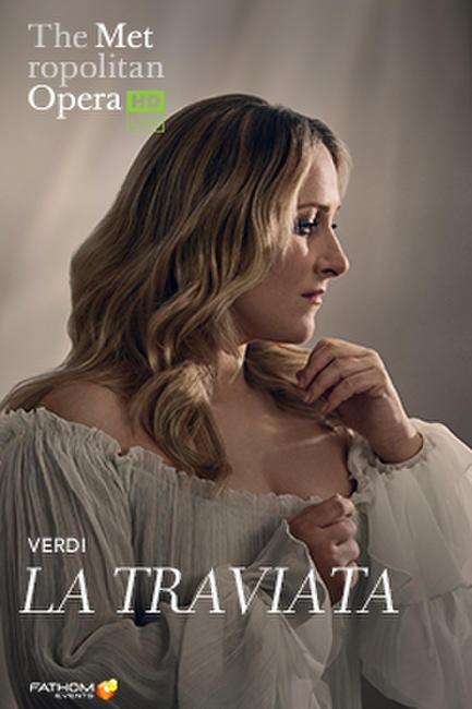 The Metropolitan Opera: La Traviata Photos + Posters