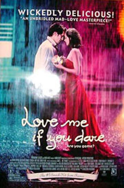 Love Me if You Dare Photos + Posters