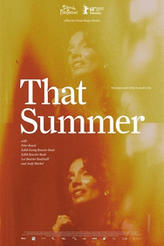 That Summer (2018) showtimes and tickets