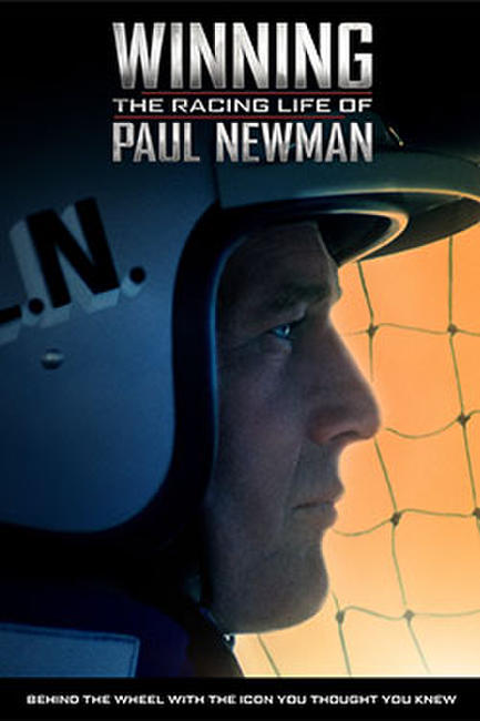 Winning: The Racing Life Of Paul Newman Photos + Posters
