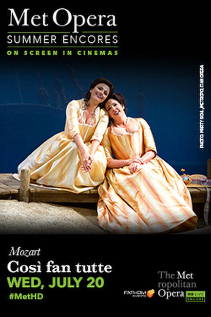 Met Summer Encore: Cosi Fan Tutte Photos + Posters