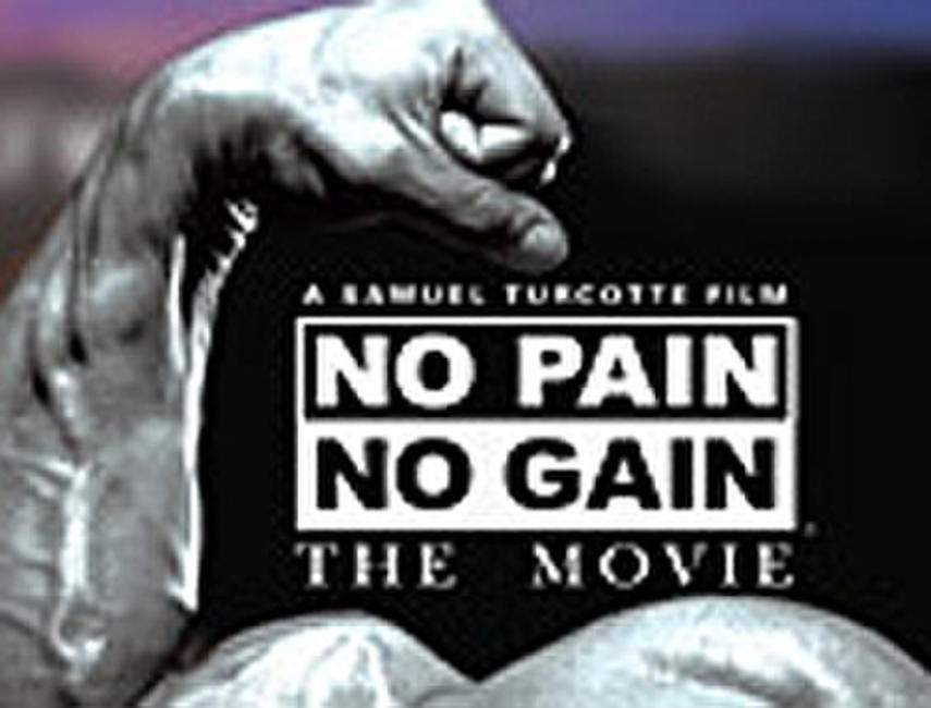 No Pain, No Gain Photos + Posters