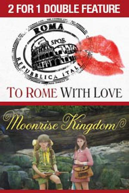 2 For 1 - To Rome With Love / Moonrise Kingdom Photos + Posters