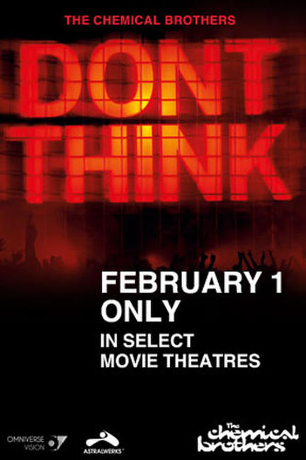 Chemical Brothers: Don't Think EVENT Photos + Posters