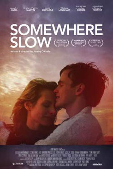 Somewhere Slow Photos + Posters