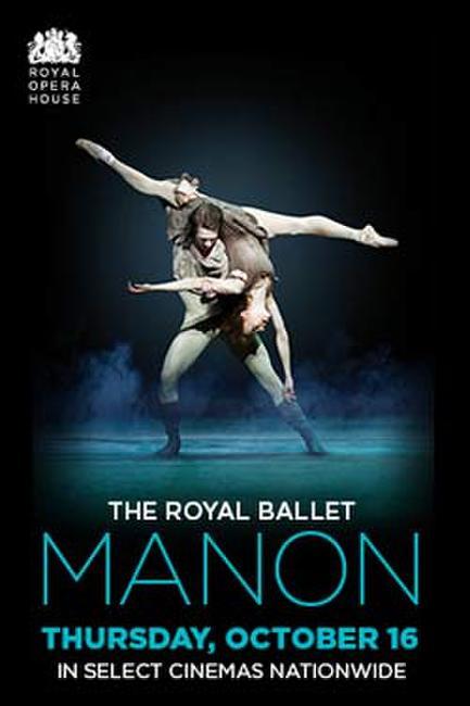 Royal Ballet: Manon Photos + Posters