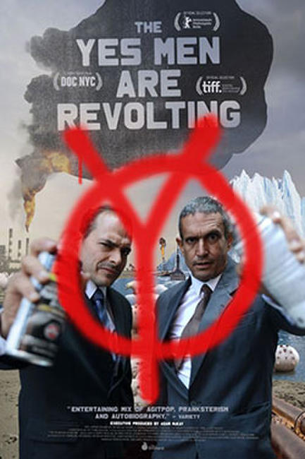 The Yes Men Are Revolting Photos + Posters