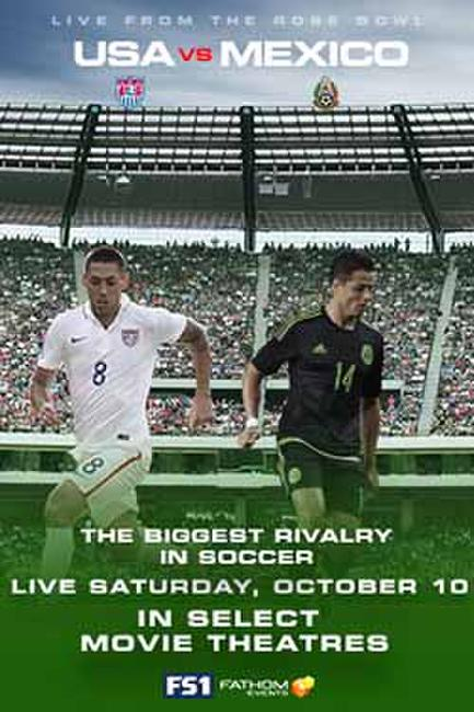 FOX Sports 1 Presents: USA v Mexico Photos + Posters