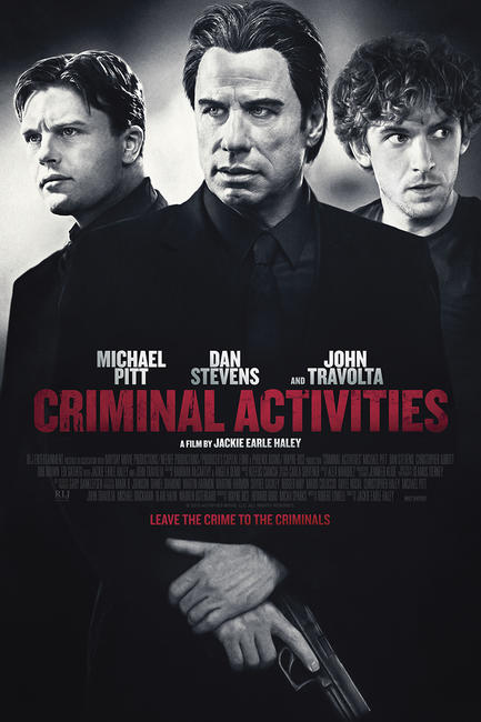 Criminal Activities Photos + Posters