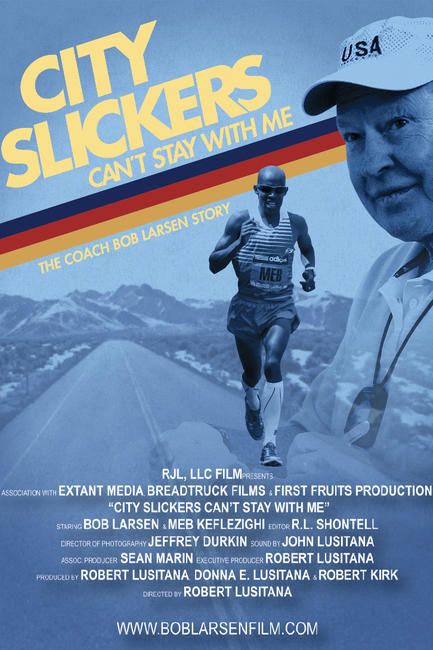 City Slickers Can't Stay With Me - The Coach Bob Larsen Story Photos + Posters