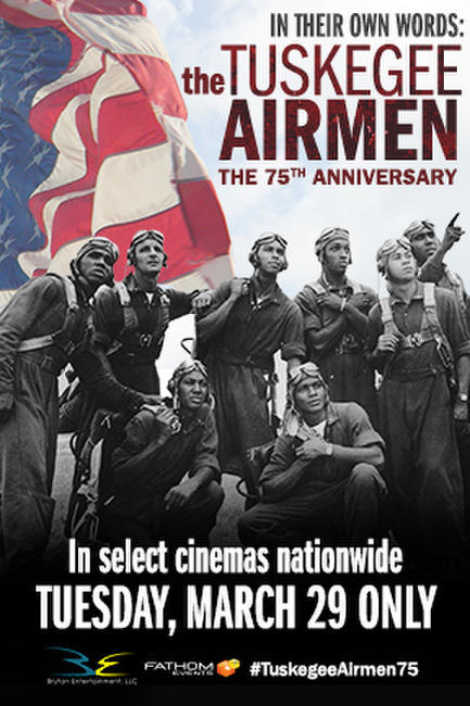 In Their Own Words: The Tuskegee Airmen Photos + Posters