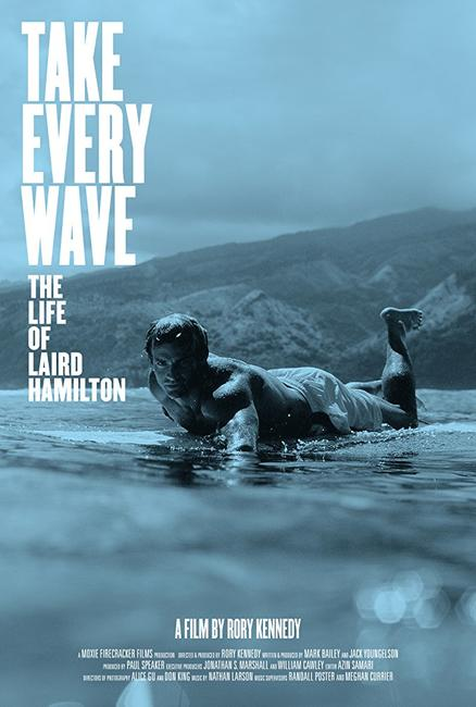 Take Every Wave: The Life of Laird Hamilton Photos + Posters