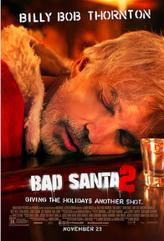 Bad Santa 2 showtimes and tickets