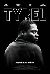 Tyrel showtimes and tickets