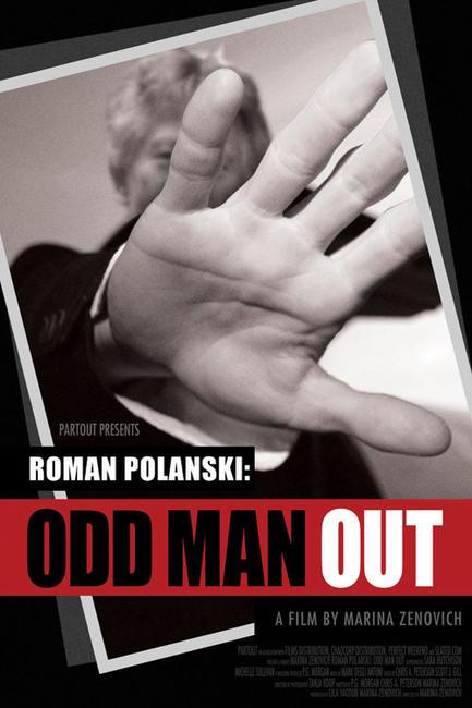Roman Polanski: Odd Man Out Photos + Posters