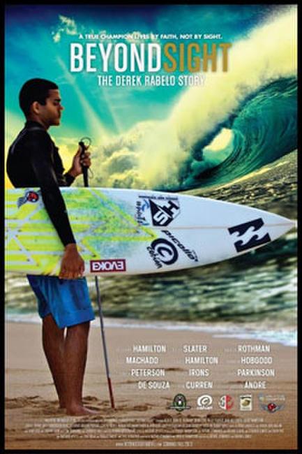 Beyond Sight: The Derek Rabelo Story Photos + Posters